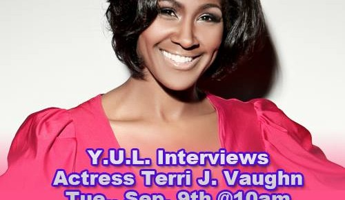 YUL Speaks With Terri J. Vaughn