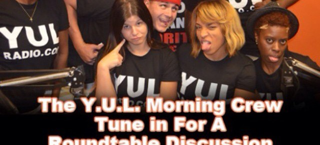The Y.U.L. Morning Crew Round Table